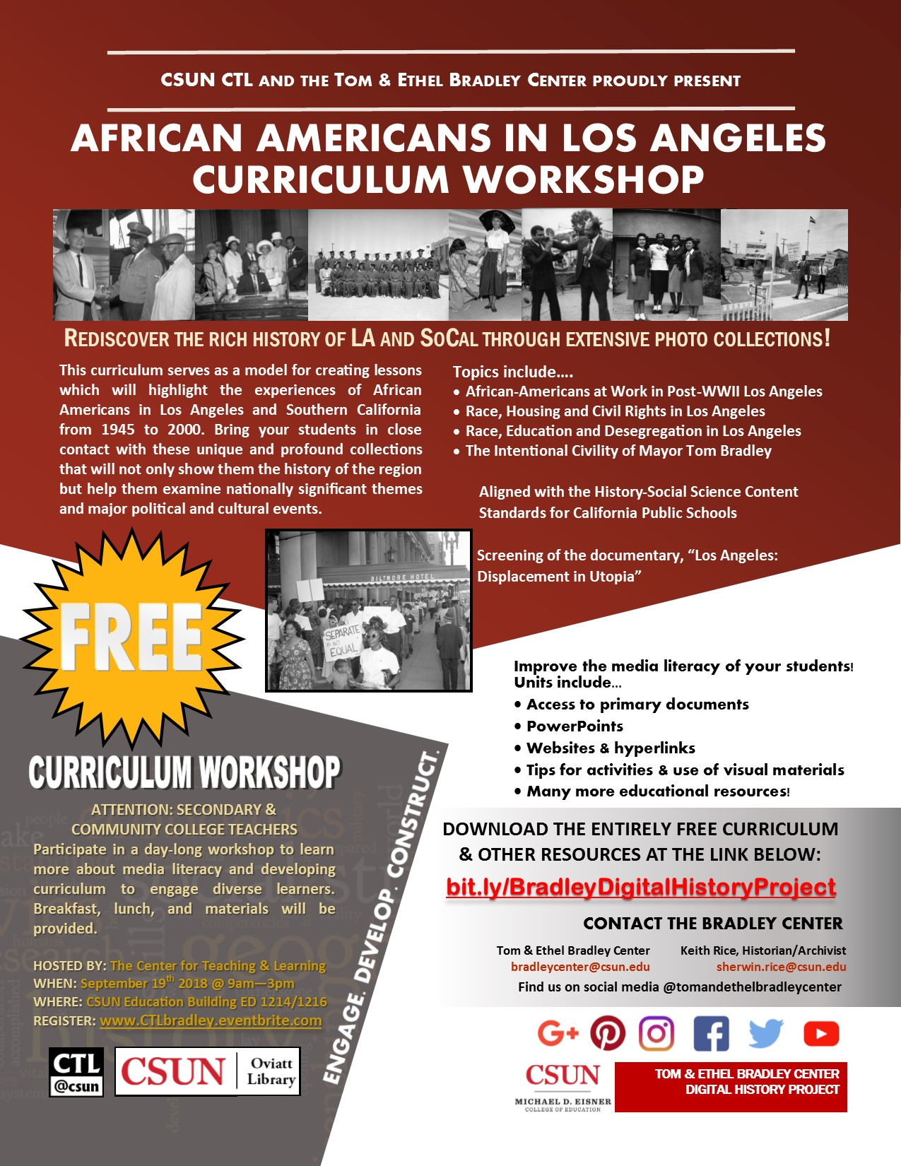 Curriculum Workshop: African Americans in LA. Hosted by the Center for Teaching and Learning. September 19, 2018 from 9am-3pm. Free. CSUN Education Building ED1214/1216