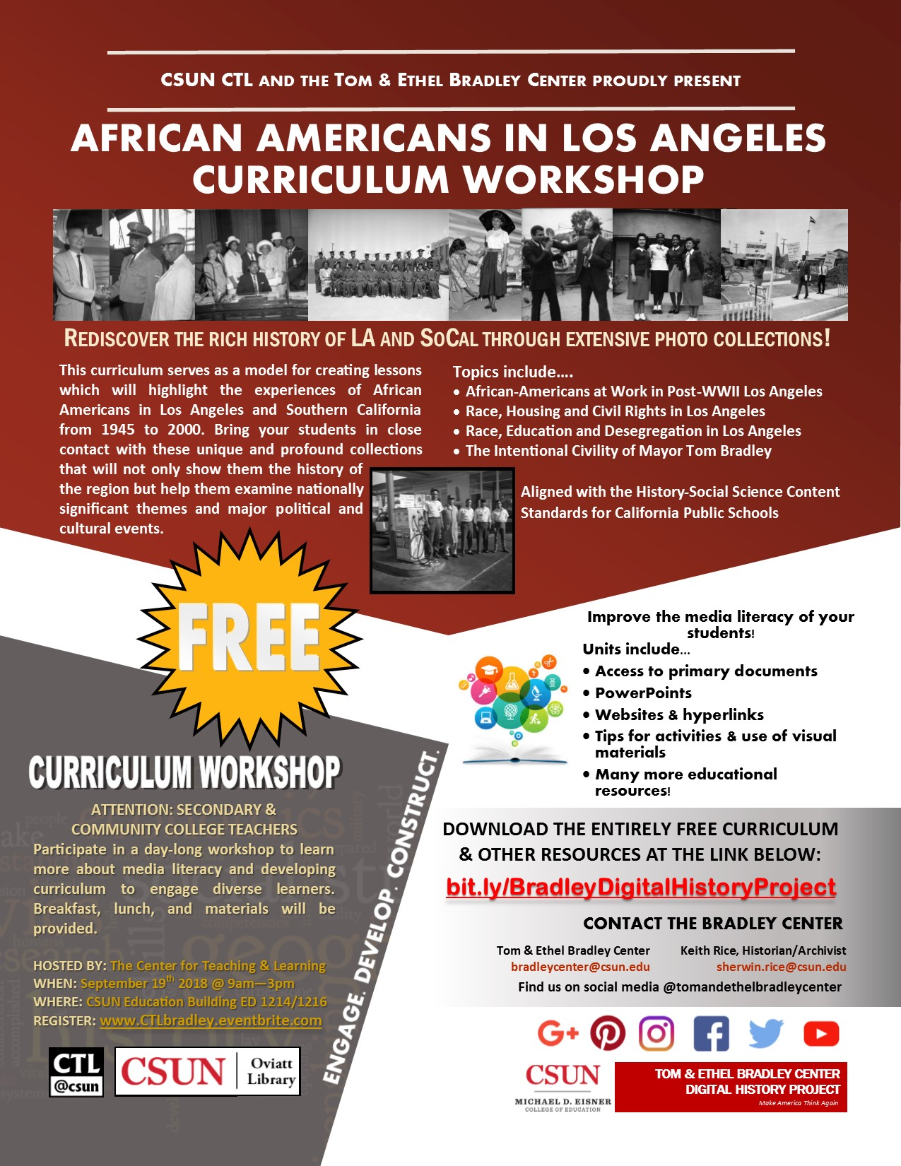Curriculum Workshop: African Americans in LA. Hosted by the Center for Teaching and Learning. Monday, March 26, 2018 from 9am-3pm. Free. CSUN Education Building ED1214/1216