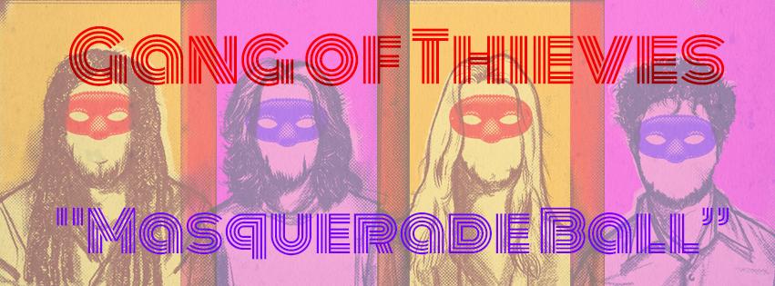 Gang of Thieves Masquerade Ball banner