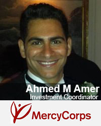 Ahmed M Amer, Investment Coordinator, MercyCorps