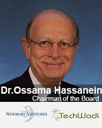Dr.Ossama Hassanein, Chairman, Techwadi & Newbury Ventures