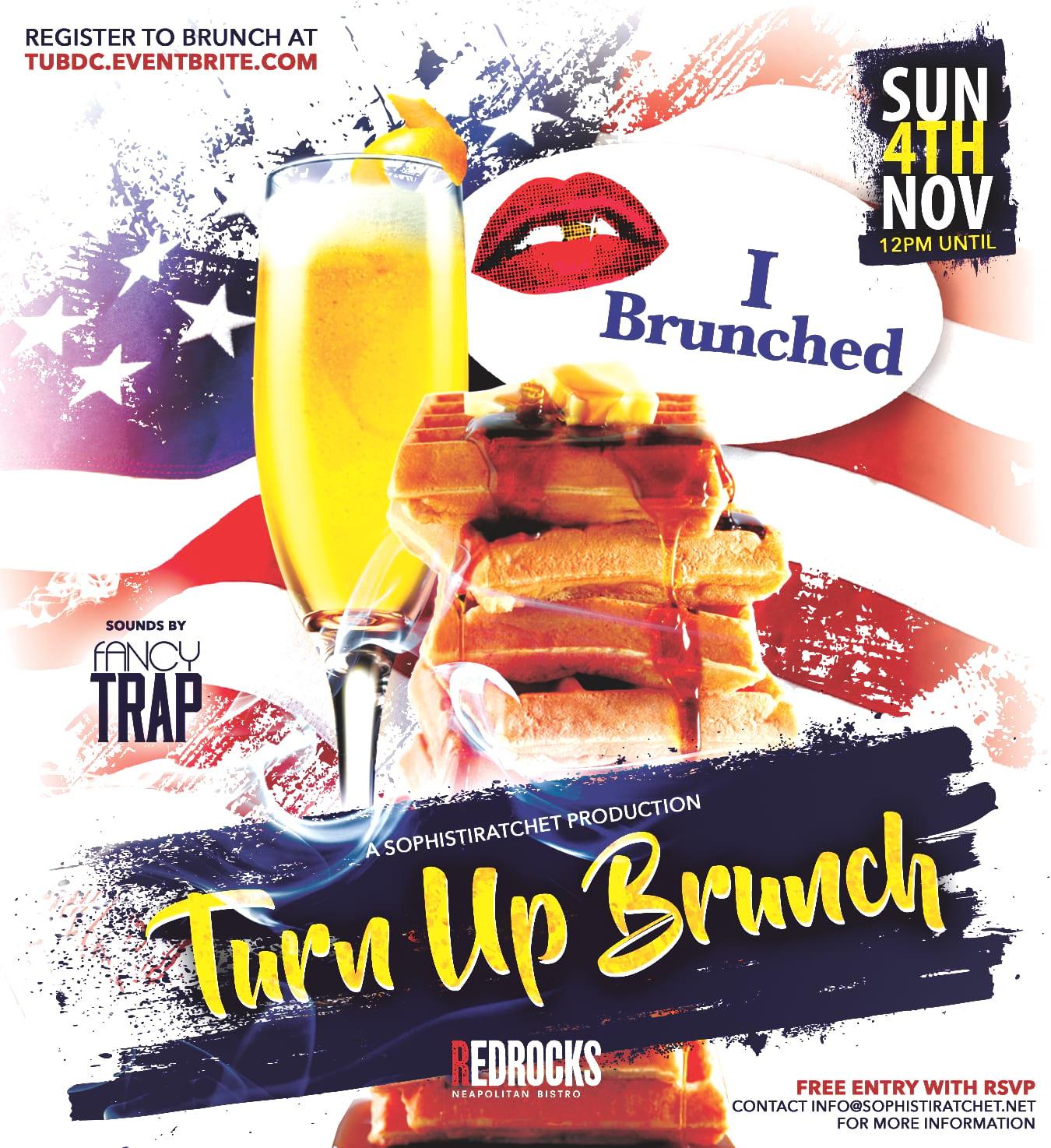 Turn Up Brunch - I Brunched