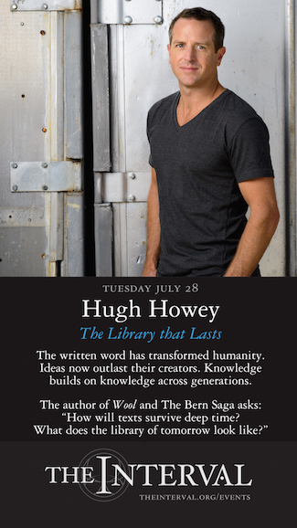 Hugh Howey at The Interval, July 28 02015