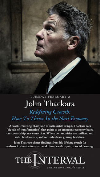 John Thackara at The Interval, February 2 02016
