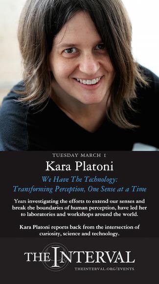 Kara Platoni at The Interval, March 1 02016