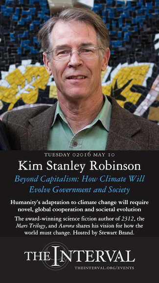 Kim Stanley Robinson at The Interval, May 10, 02016