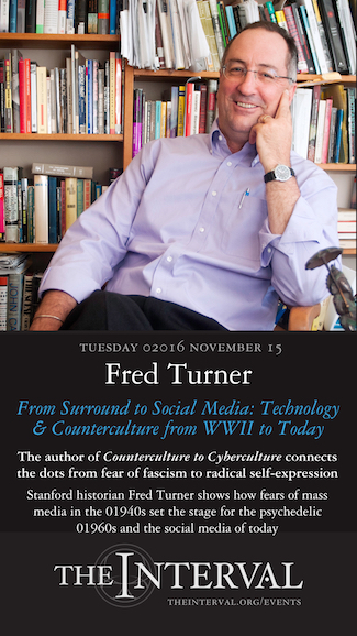 Fred Turner at The Interval, November 15, 02016