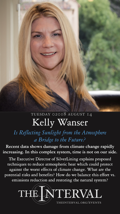 Kelly Wanser at The Interval, August 14, 02018