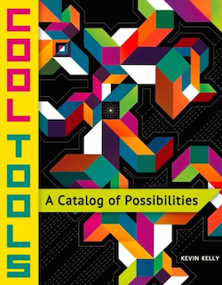 Cool Tools by Kevin Kelly, book cover