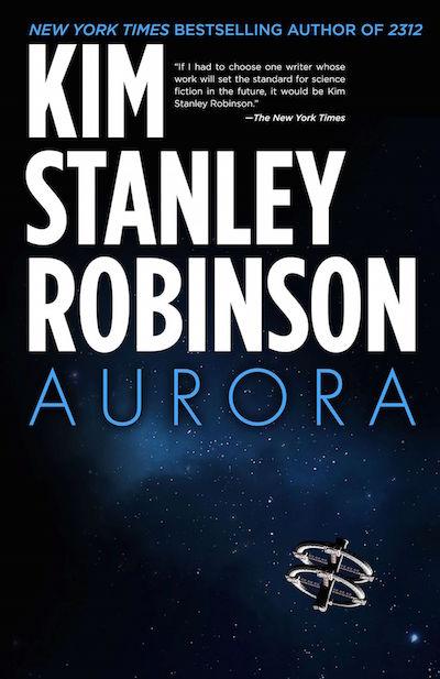 Aurora (02015) by Kim Stanley Robinson