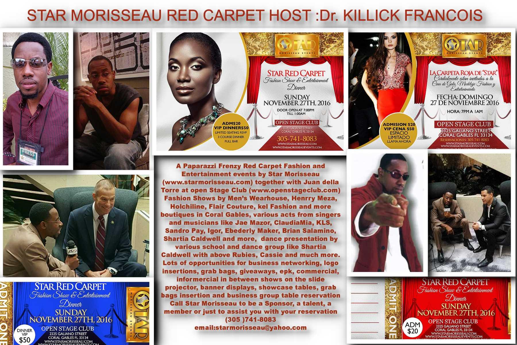 star red carpet host:Dr. Killick Fracois