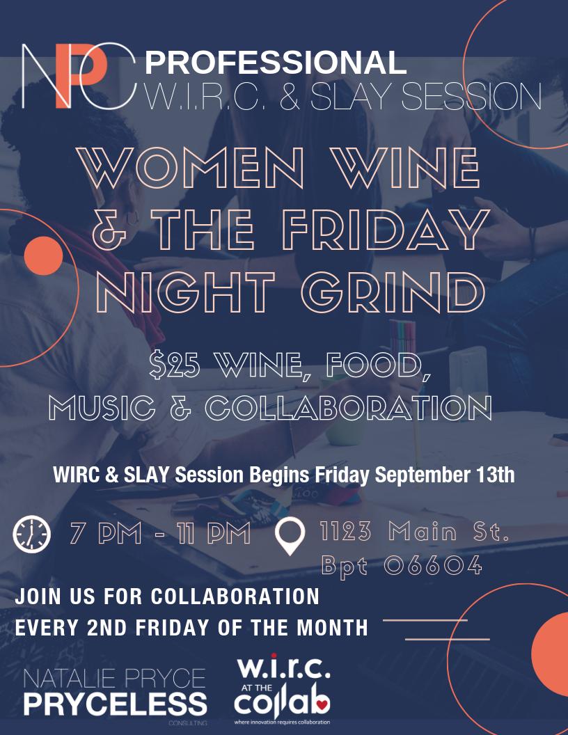 Women Wine & The Friday Night Grind