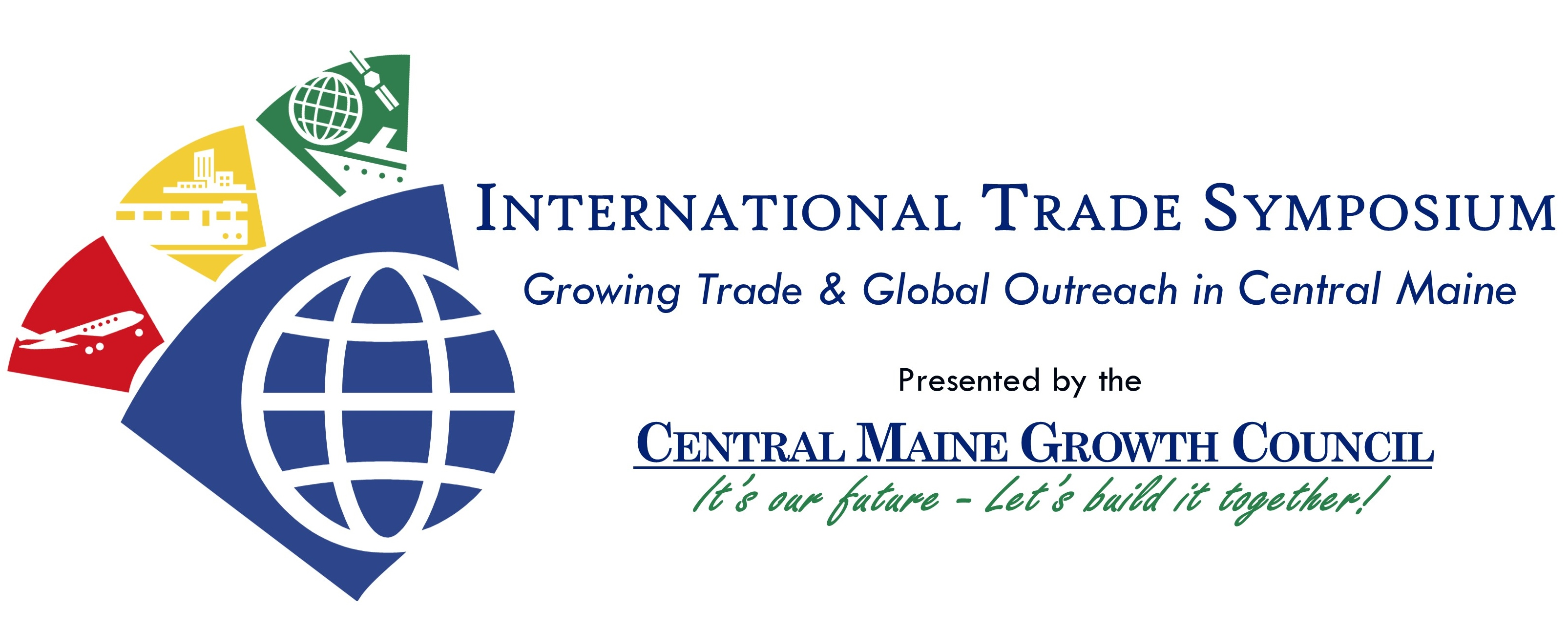 International Trade Symposium: Growing Trade & Global Outreach in Central Maine