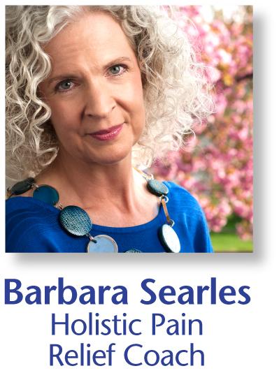 Barbara Searles, Holistic Pain Relief Coach