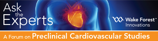 Ask the Experts: A Forum on Preclinical Cardiovascular Studies