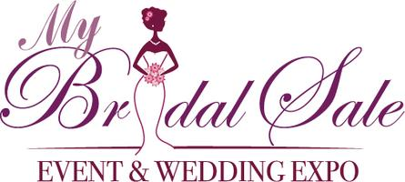 My Bridal Sale Event & Wedding Expo - (Gown Sale Expo)