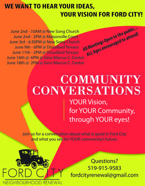 We Want to Hear YOUR Ideas, YOUR Vision for YOUR Community.  If you can't see the image, please call us at 519-915-9583
