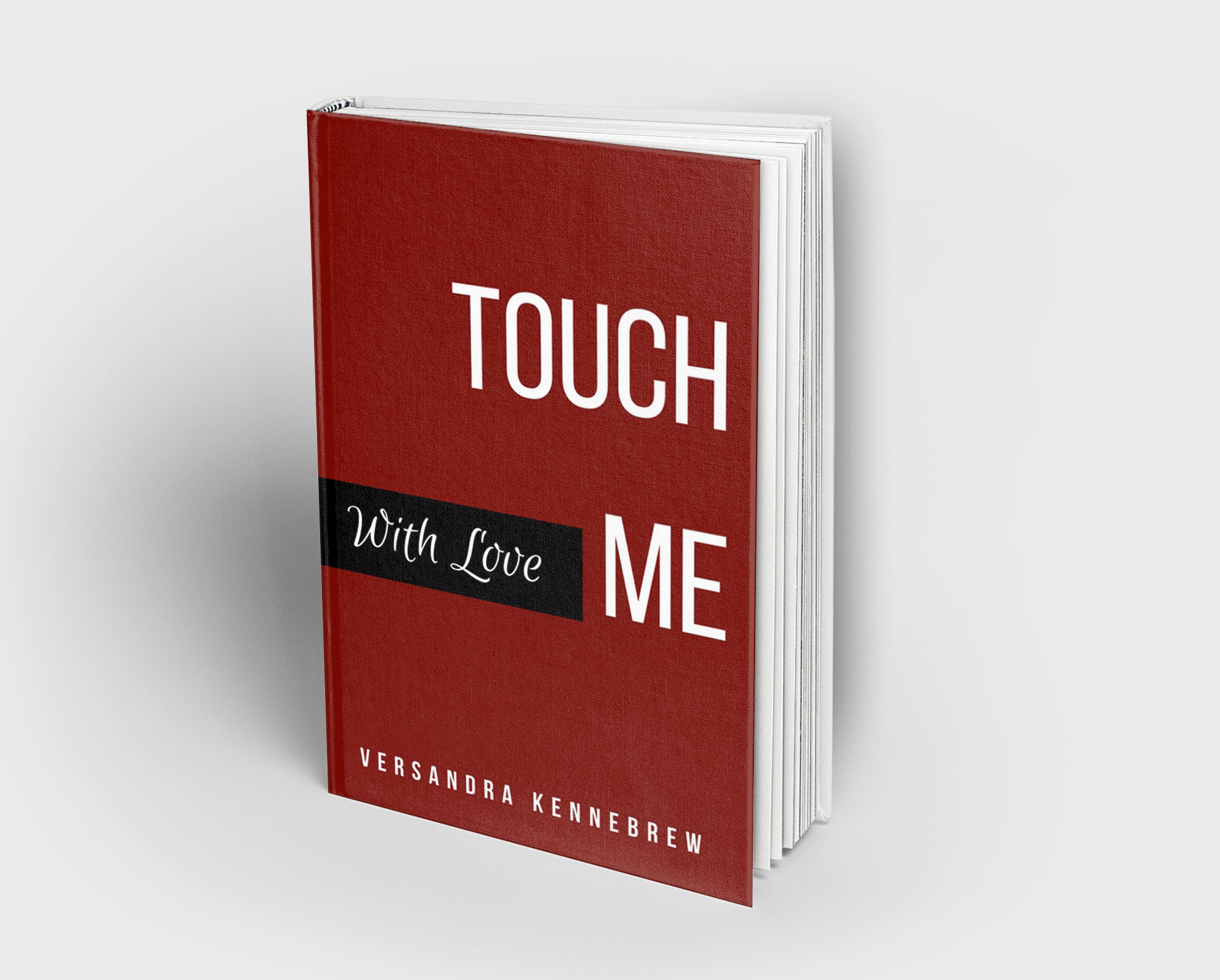 Touch Me With Love Book author Versandra Kennebrew