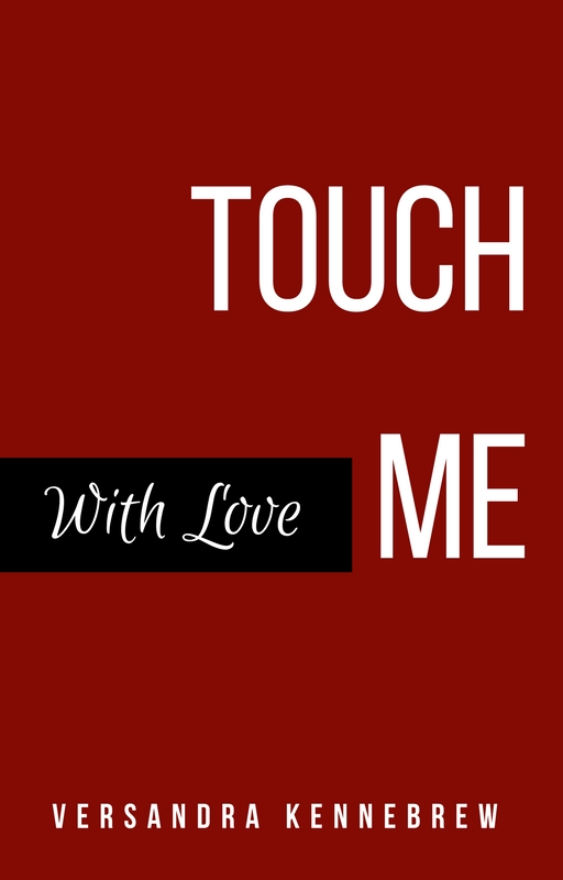 Touch Me With Love Book