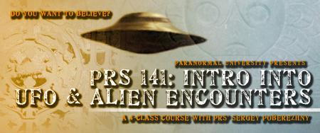 PRS 141: Intro Into UFOs and Alien Encounters