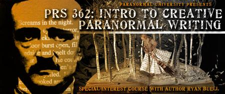 PRS SI 362 - INTRO TO CREATIVE PARANORMAL WRITING