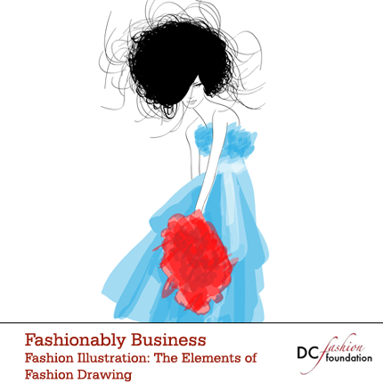 Fashion Illustration: The Elements of Fashion Drawing {3-Week Class}