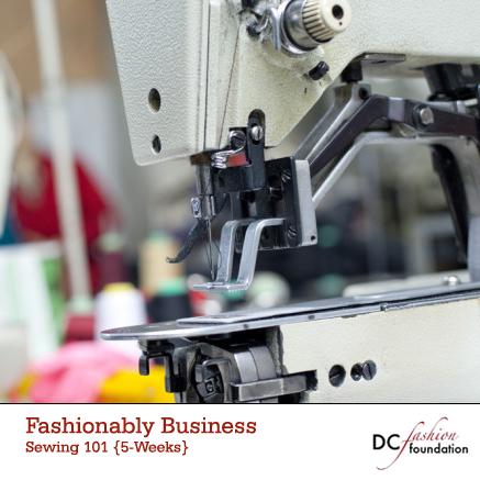 DC Fashion Foundation Sewing 101