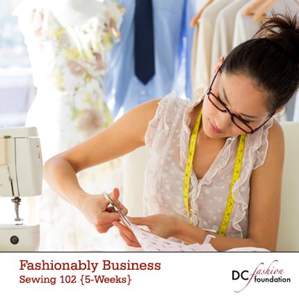 DC Fashion Foundation Sewing 102
