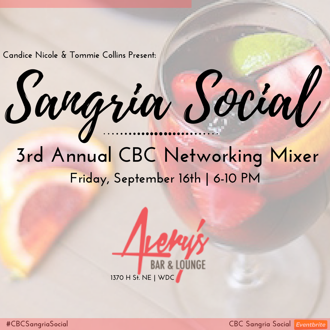 Candice nicole public relations september 2016 3rd annual cbc sangria social xflitez Image collections