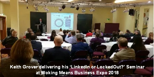 Keith Grover delivering his LinkedIn Seminar at Woking Means Business Expo 2018