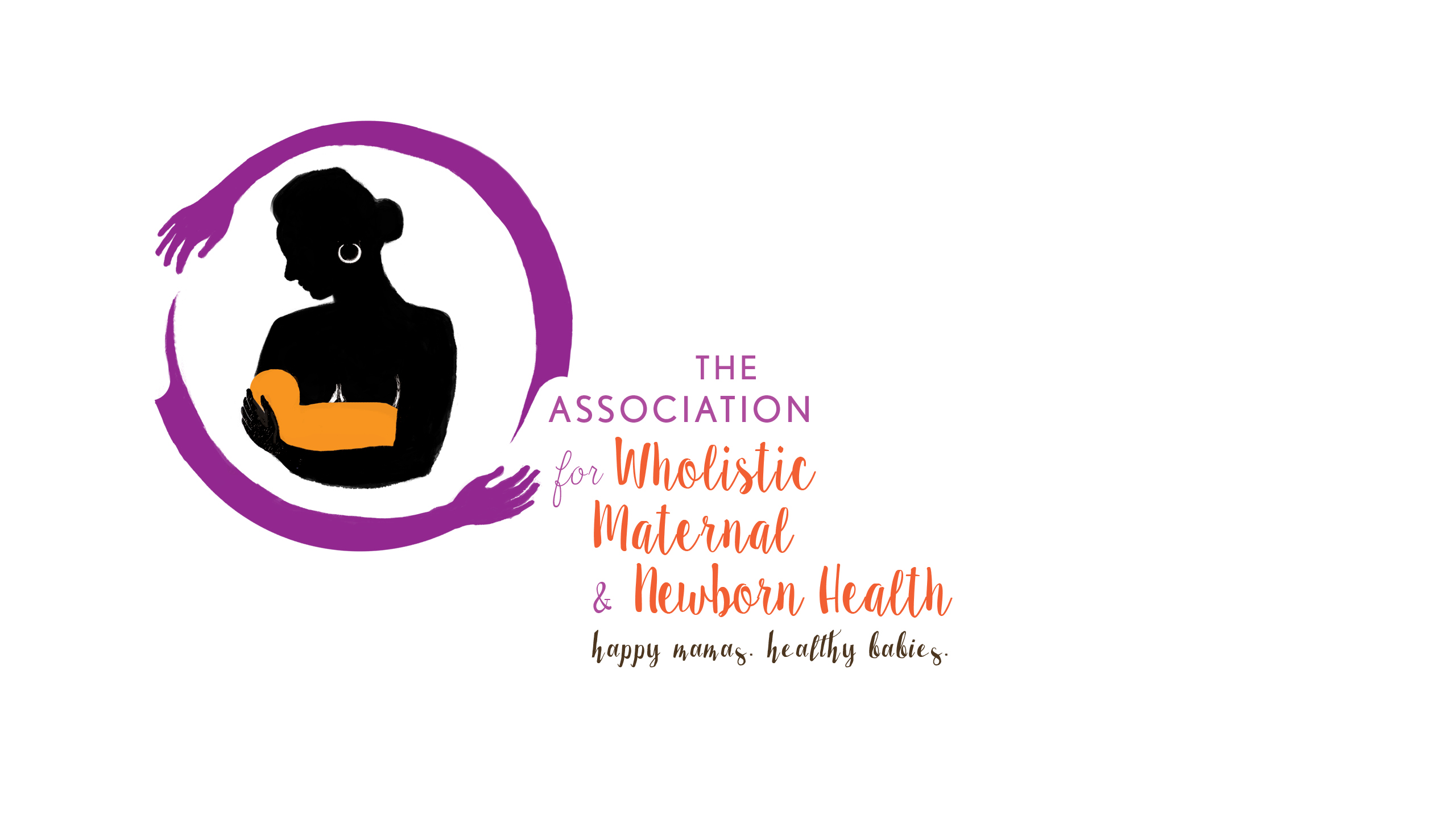 The Association for Wholistic Maternal and Newborn Health