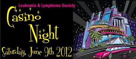 CASINO NIGHT benefiting The Leukemia & Lymphoma Society...