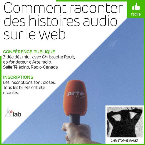 Comment raconter des histoires audio sur le web, avec Christophe Rault