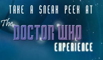 "A Sneak Peek at ""The Doctor Who Experience"""