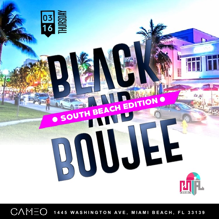 Black And Boujee South Beach Edition