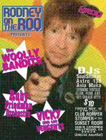 RODNEY ON THE ROQ / KROQ Present: The Woolly Bandits, Ruby...