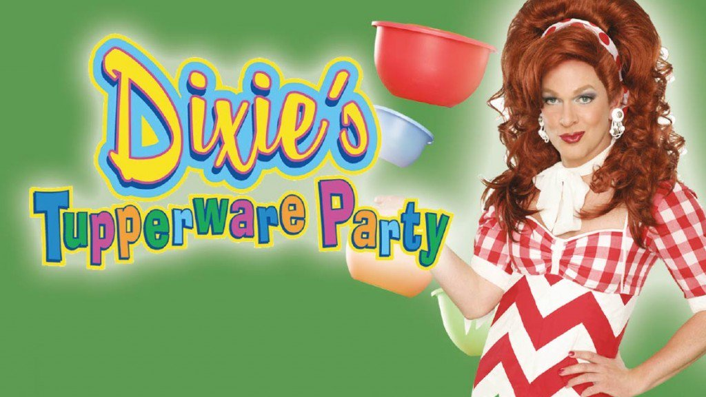 Dixie's Tupperware Party with Kris Andersson