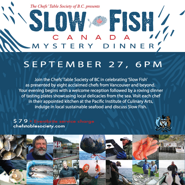 Chefs Table Society of BC Slow Fish Mystery Dinner 2014
