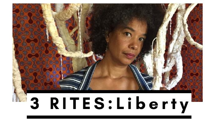 3 RITES: Liberty