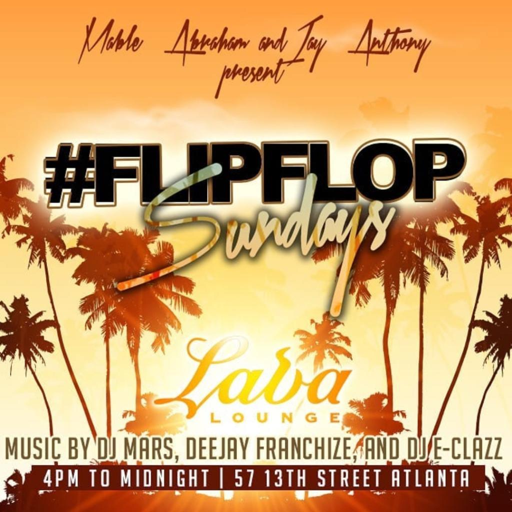 ab7d6c0dc8679 Flip Flop Sundays at LAVA LOUNGE Tickets