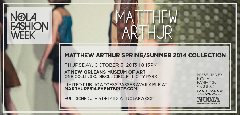 Matthew Arthur New Orleans Fashion Week