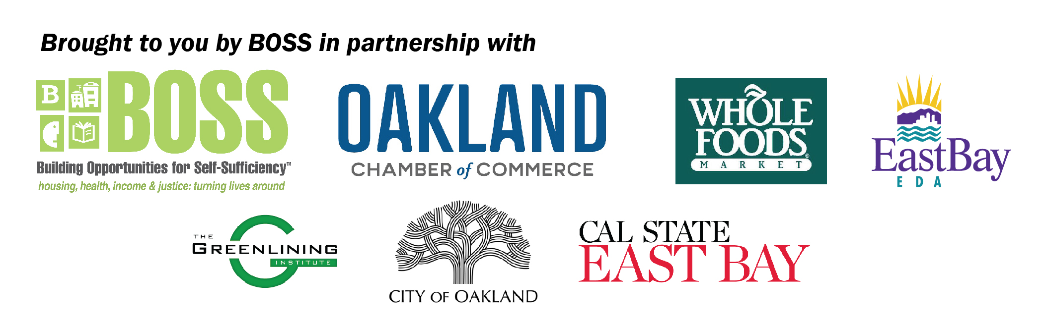 BOSS Logo, Oakland Chamber Logo, Whole Foods Logo, East Bay EDA Logo, Greenlining Institute Logo, City of Oakland Logo, Cal State East Bay Logo