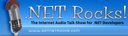 Listen to .NET Rocks Episode #634