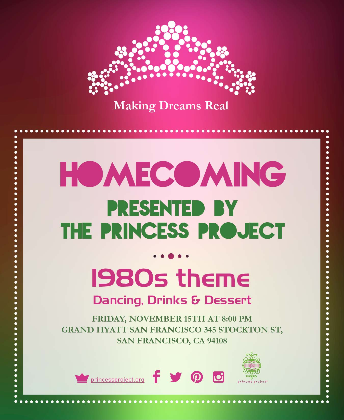 The Princess Project Homecoming Flyer