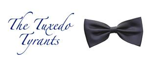 The Tuxedo Tyrants / Bar-Crawlin' For Charity in Los Feliz