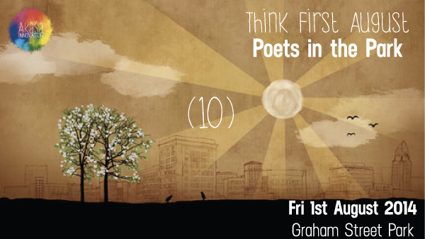 (10) Think First August: Poets in the Park