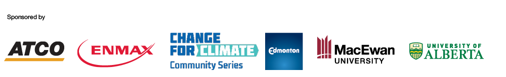 Sponsored by Atco, Enmax, City of Edmonton, MacEwan University, University of Alberta.
