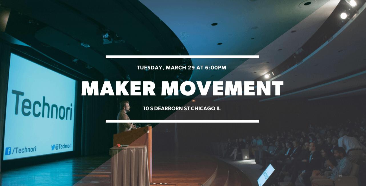 Technori Maker Movement March 2016 Intelligentevent