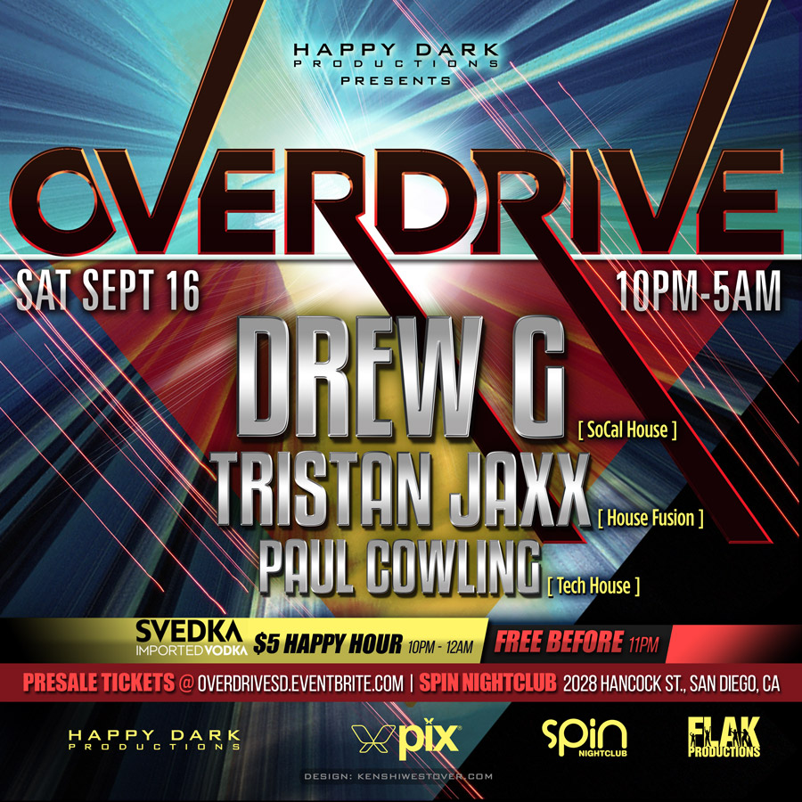 OVERDRIVE: Drew G, Tristan Jaxx, Paul Cowling