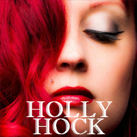 Holly Hock - Speakeasy Sunday